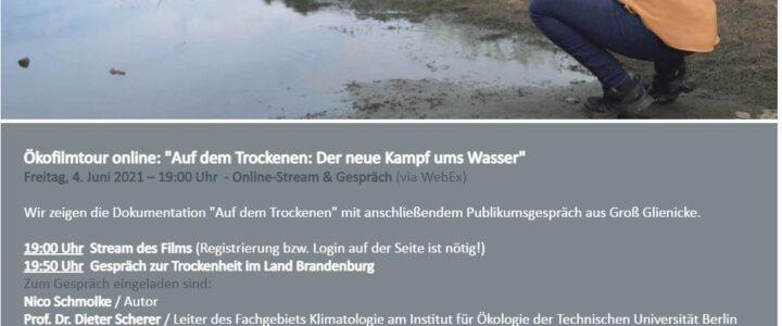 """Empfehlung vom NABU Fürstenwalde: 04.06.2021  19 Uhr, Dokumentarfilm und Fachgespräch: """"Auf dem Trockenen: Der neue Kampf ums Wasser"""""""